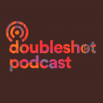podcast doubleshot coffee podcast
