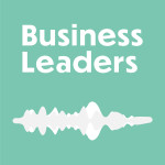 podcast Business Leaders